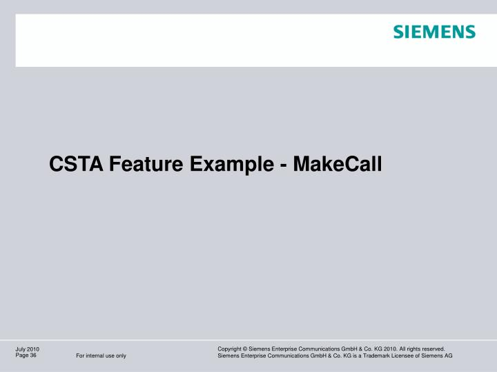 CSTA Feature Example - MakeCall