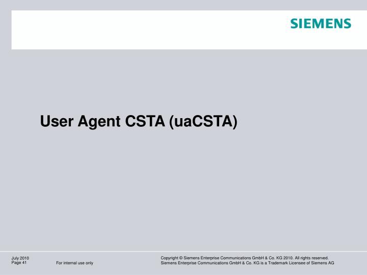 User Agent CSTA (uaCSTA)