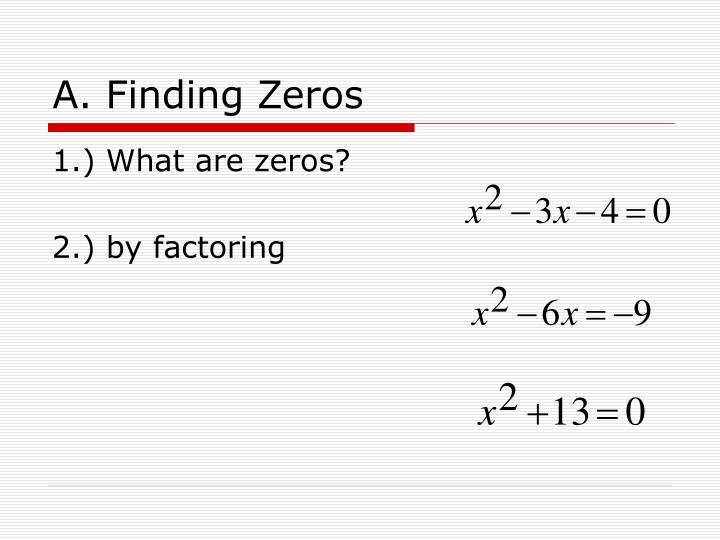 A. Finding Zeros