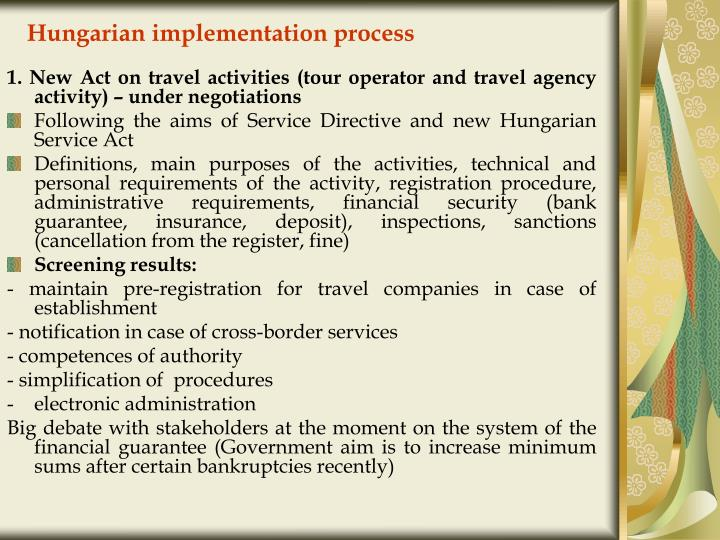 Hungarian implementation process