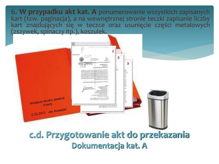 c.d. Przygotowanie akt do przekazania
