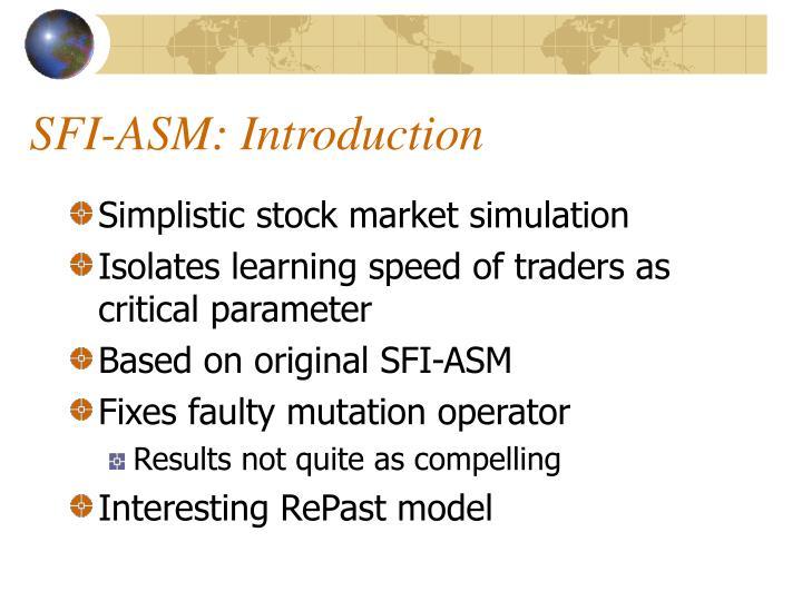 SFI-ASM: Introduction