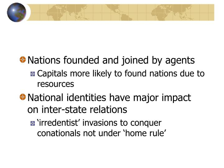Nations founded and joined by agents