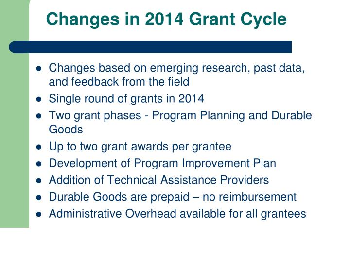 Changes in 2014 Grant Cycle