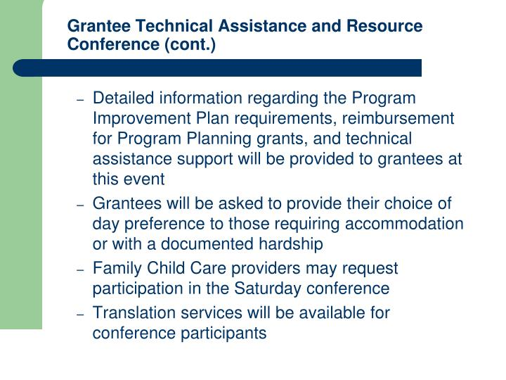 Grantee Technical Assistance and Resource Conference (cont.)
