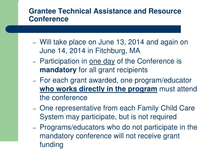 Grantee Technical Assistance and Resource Conference