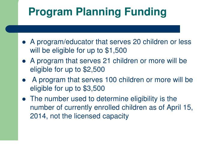 Program Planning Funding