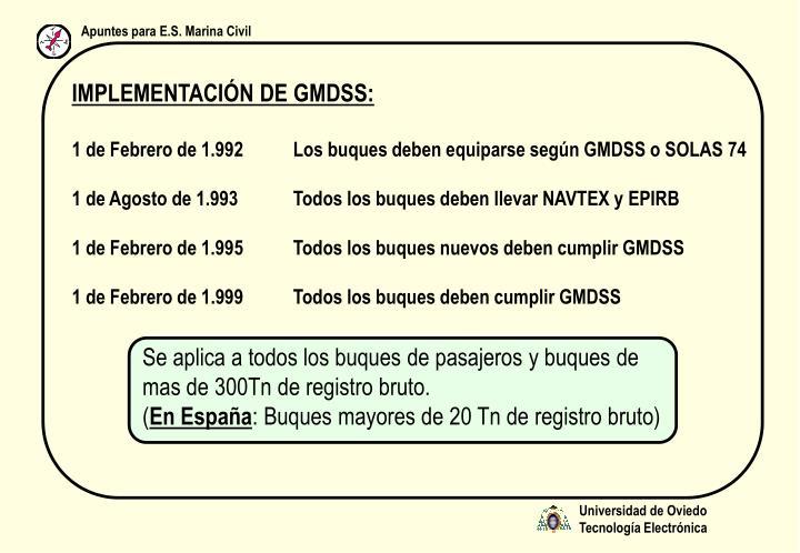 IMPLEMENTACIÓN DE GMDSS: