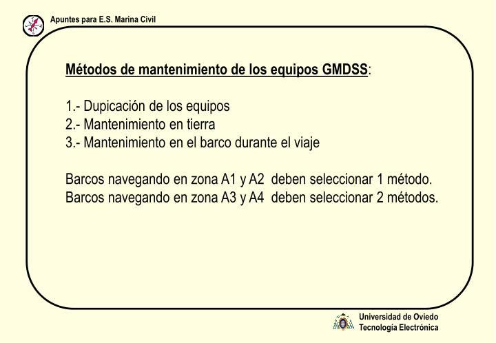 Métodos de mantenimiento de los equipos GMDSS