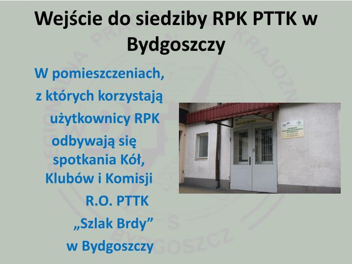 Wejście do siedziby RPK PTTK w Bydgoszczy