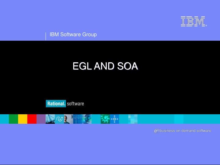 EGL AND SOA