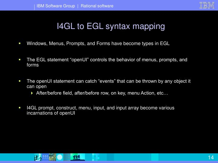 I4GL to EGL syntax mapping