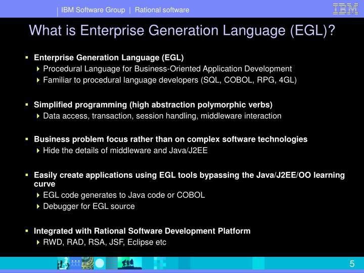 What is Enterprise Generation Language (EGL)?