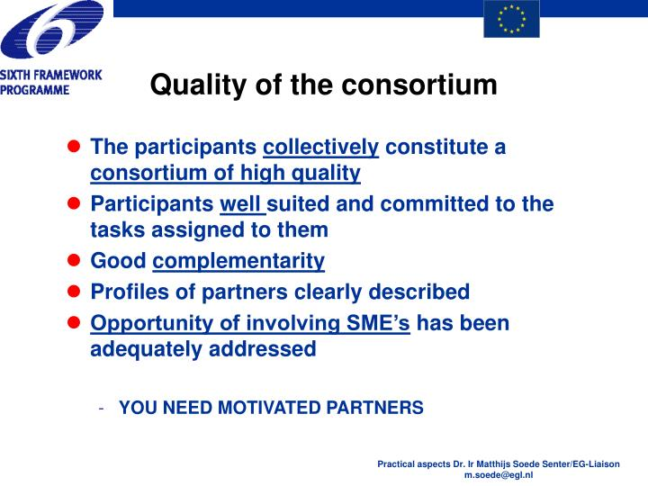 Quality of the consortium