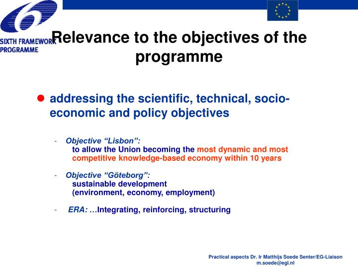 Relevance to the objectives of the programme