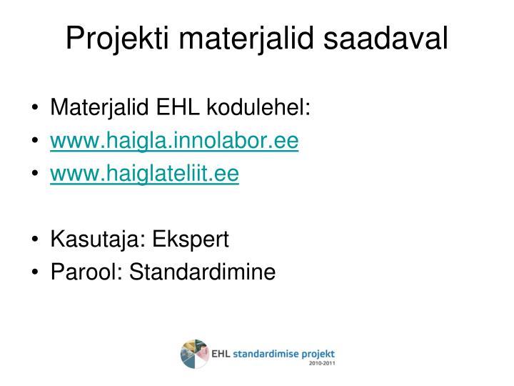Projekti materjalid saadaval