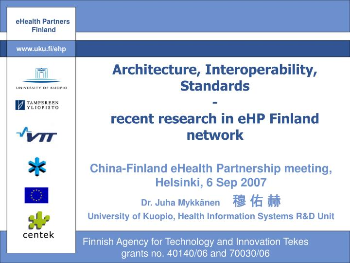 Architecture interoperability standards recent research in ehp finland network