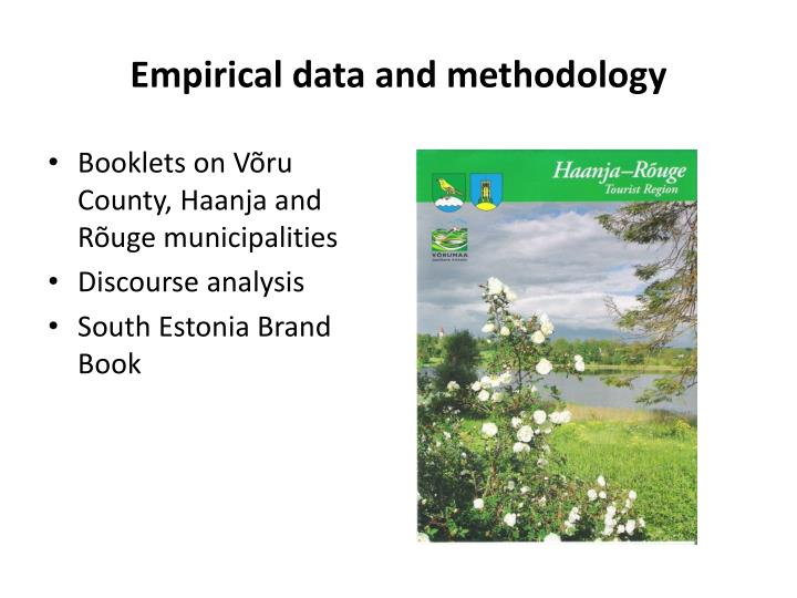 Empirical data and methodology
