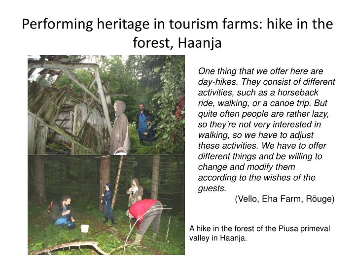 Performing heritage in tourism farms: hike in the forest, Haanja