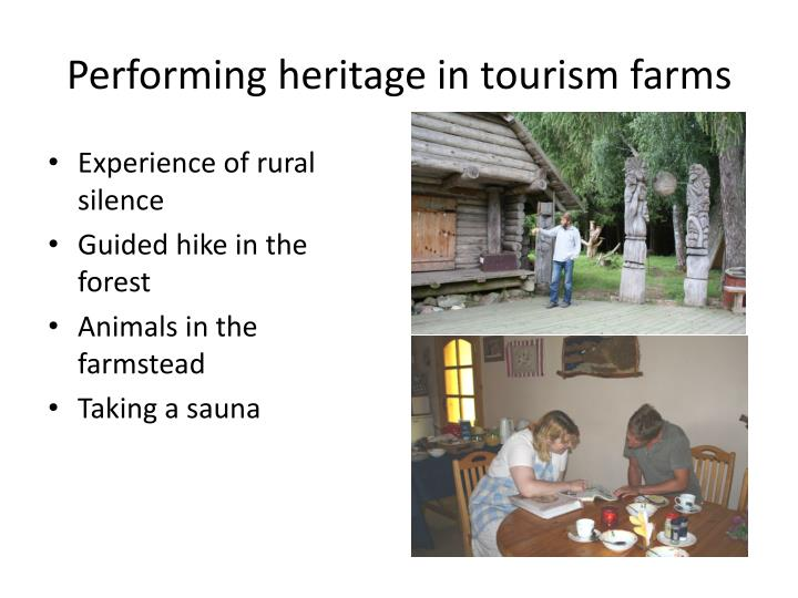 Performing heritage in tourism farms