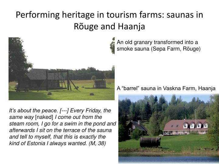 Performing heritage in tourism farms: saunas in Rõuge and Haanja