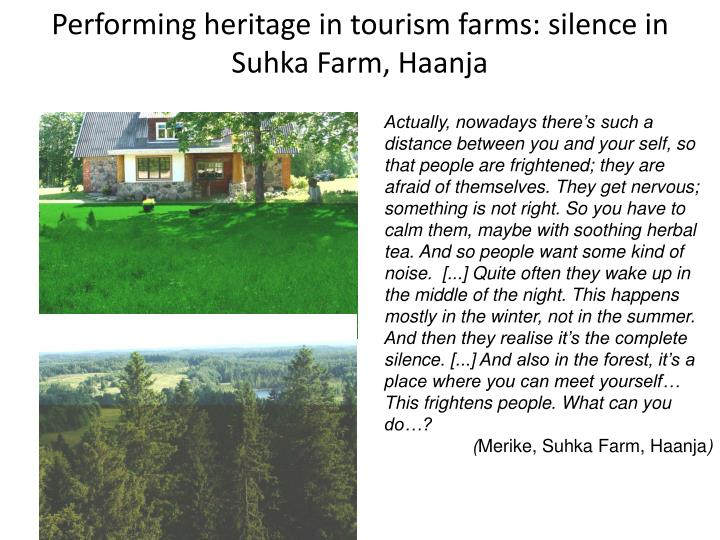 Performing heritage in tourism farms: silence in Suhka Farm, Haanja