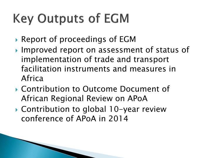 Key outputs of egm