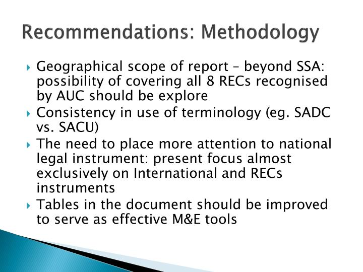 Recommendations: Methodology