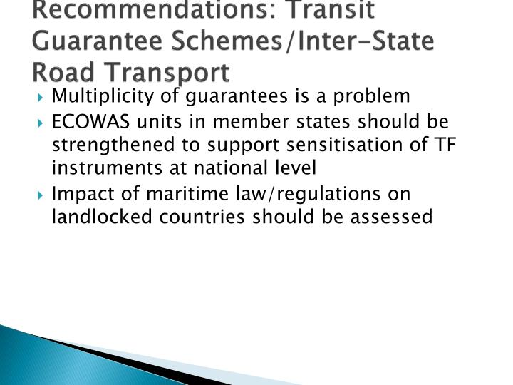 Recommendations: Transit Guarantee Schemes/Inter-State Road Transport