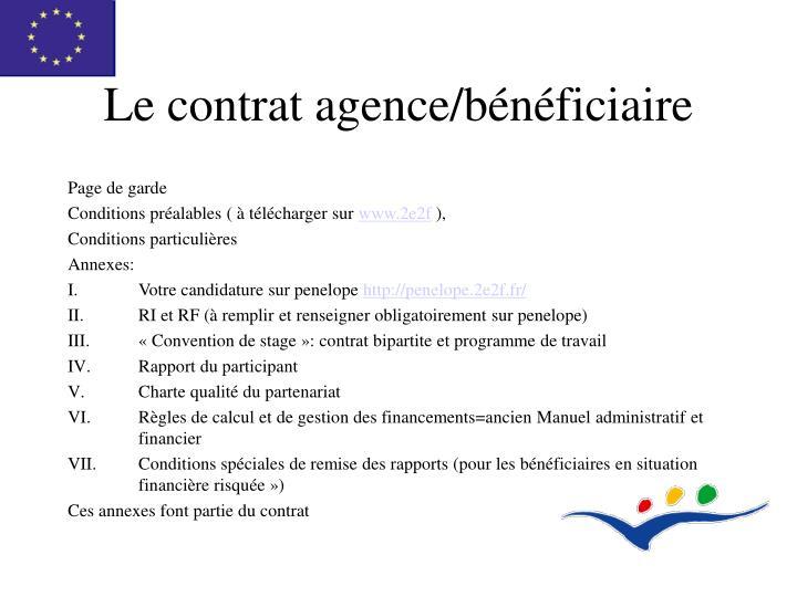 Le contrat agence/bénéficiaire