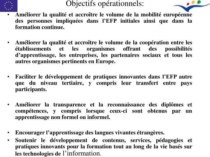 Objectifs opérationnels: