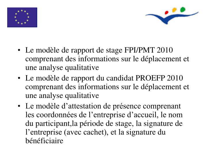 Le modèle de rapport de stage FPI/PMT 2010 comprenant des informations sur le déplacement et une analyse qualitative