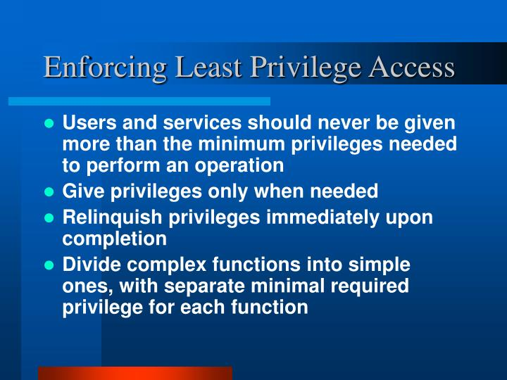 Enforcing Least Privilege Access