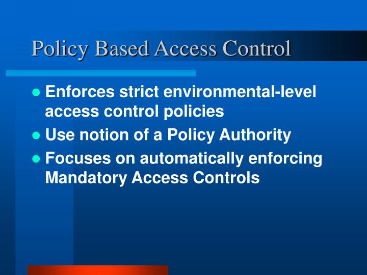 Policy Based Access Control