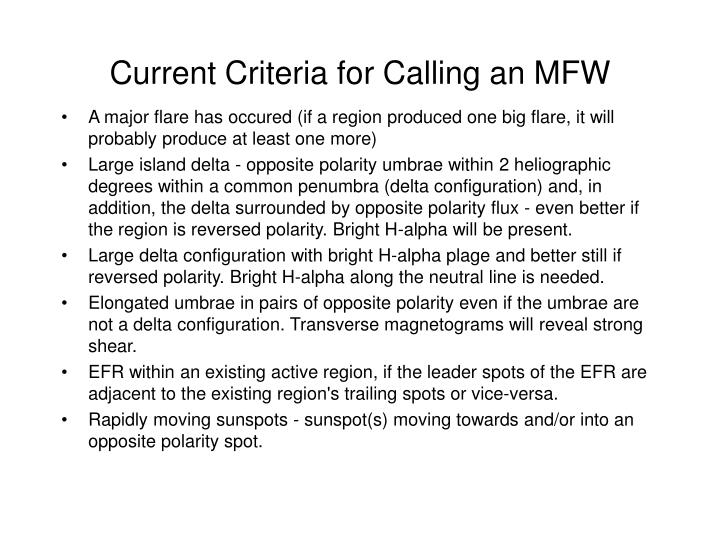 Current Criteria for Calling an MFW