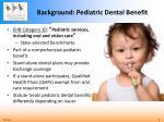 background pediatric dental benefit