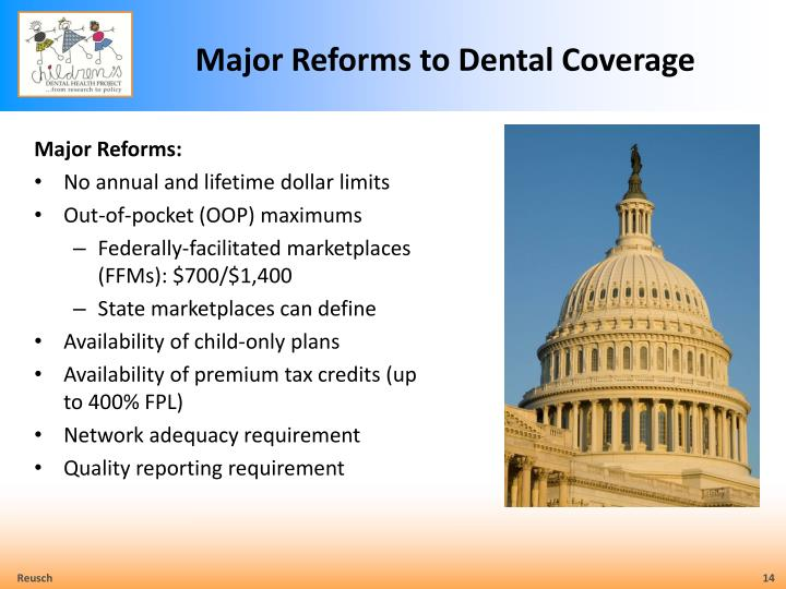 Major Reforms to Dental Coverage