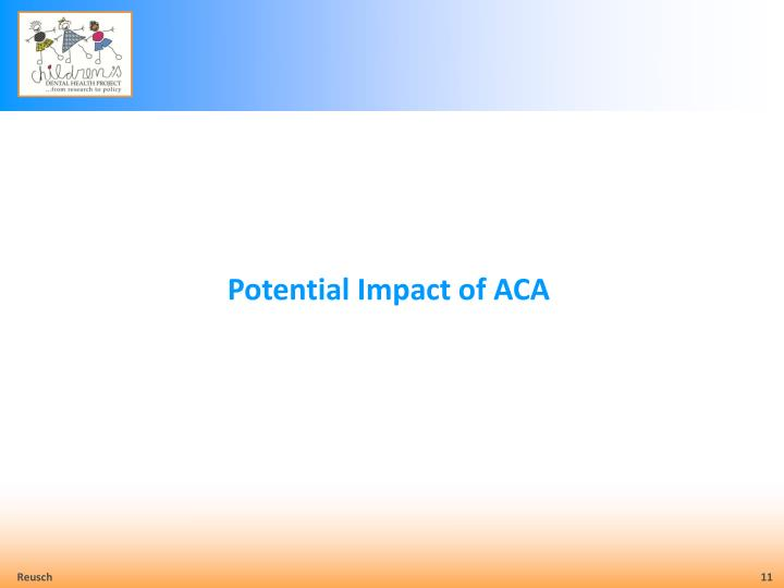 Potential Impact of ACA