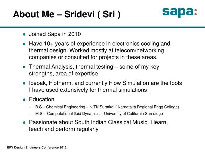 About Me – Sridevi ( Sri )