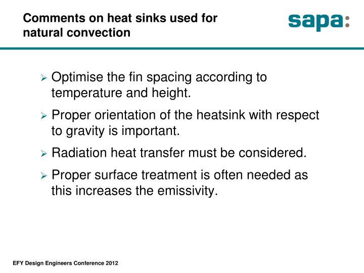 Comments on heat sinks used for natural convection