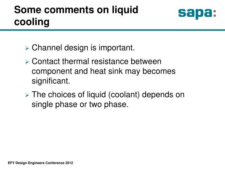 Some comments on liquid cooling