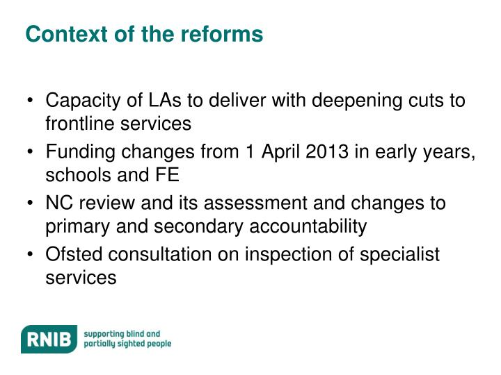Context of the reforms