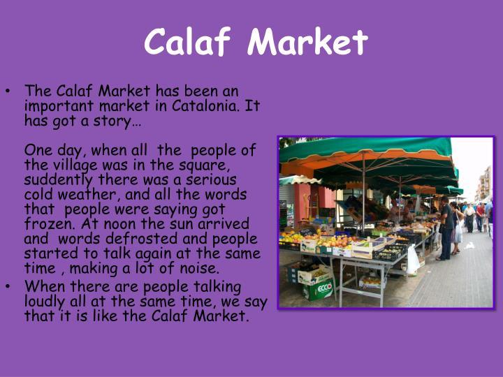 Calaf Market