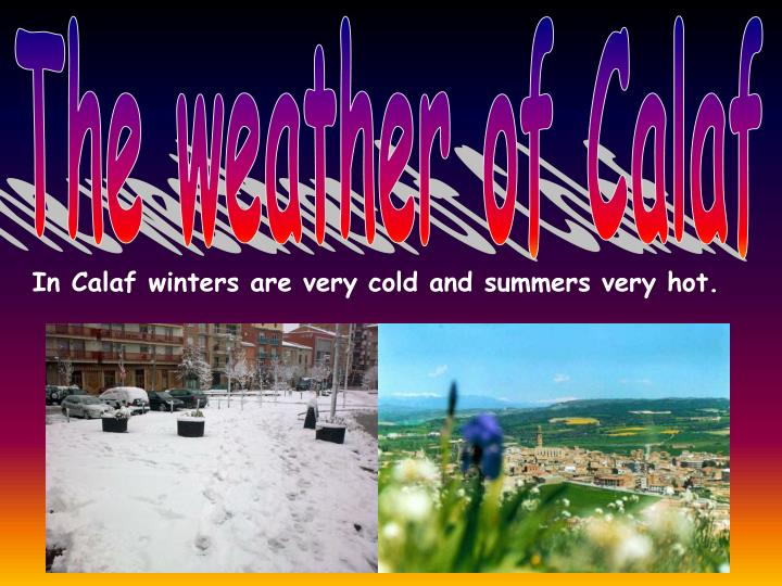 The weather of Calaf