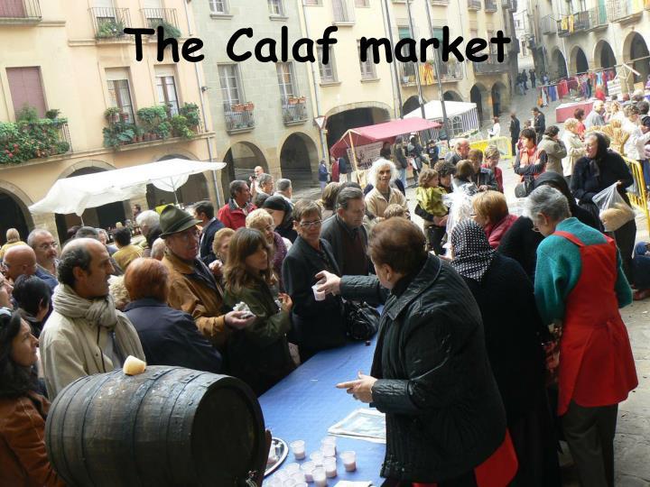 The Calaf market