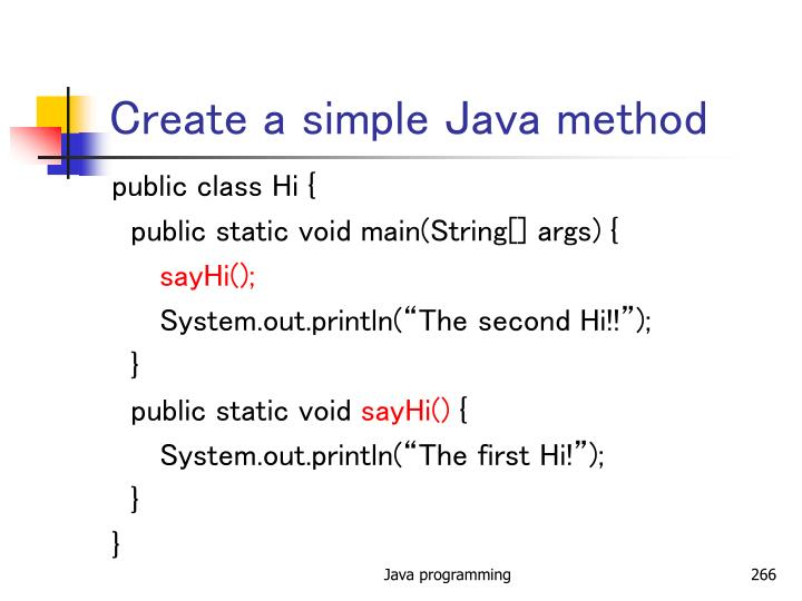 Create a simple Java method