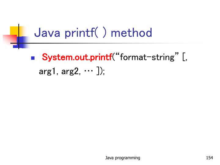 Java printf( ) method