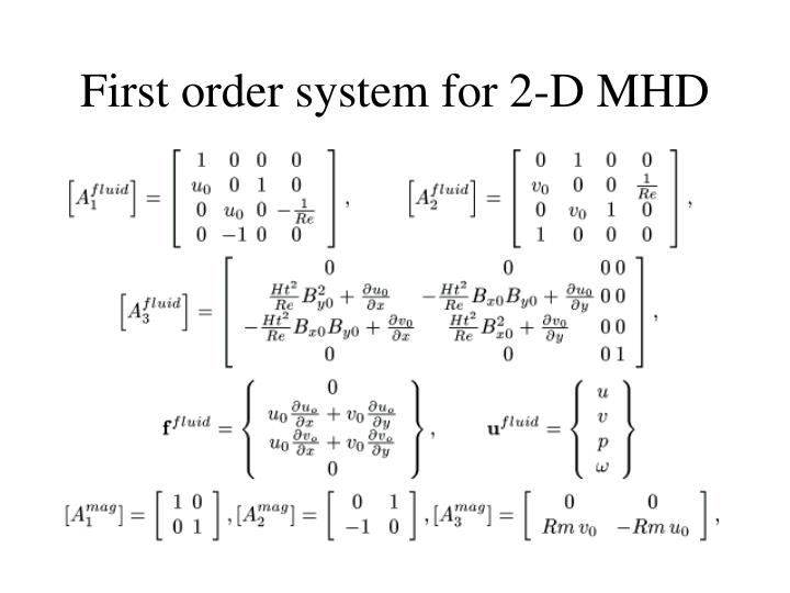 First order system for 2-D MHD
