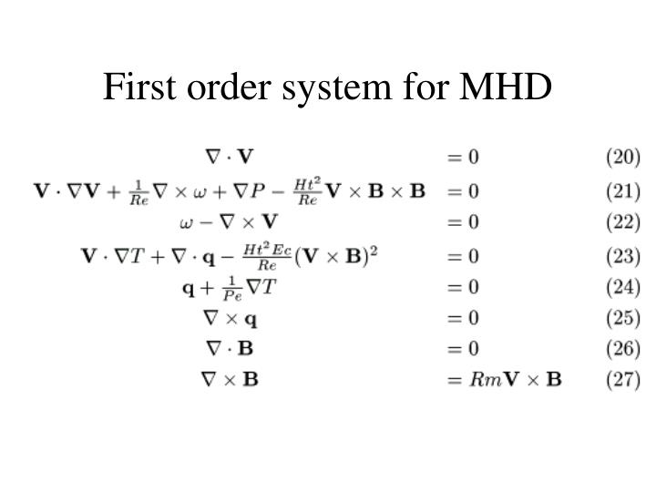 First order system for MHD