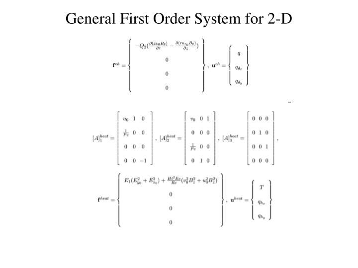 General First Order System for 2-D